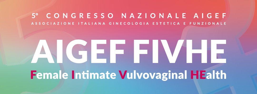 5° CONGRESSO NAZIONALE FIHVE – Female Intimate Vulvovaginal Health